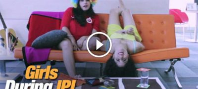 Know all about What Girls do during IPL